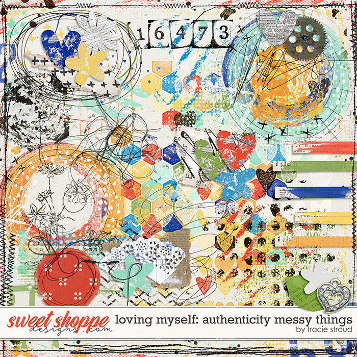Loving Myself: Authenticity Messy Things by Tracie Stroud