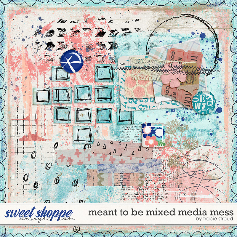 Meant to Be Mixed Media Mess by Tracie Stroud