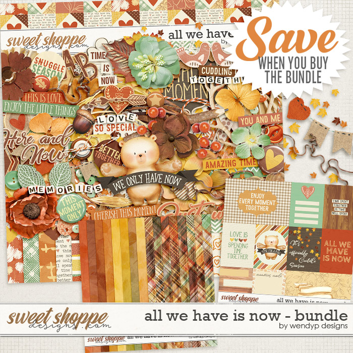 All we have is now - bundle by WendyP Designs