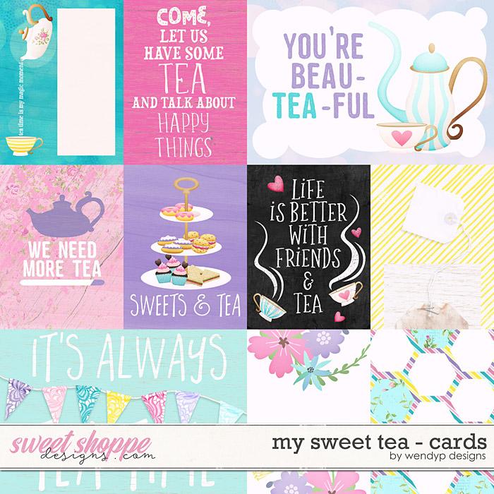 My sweet Tea - cards by WendyP Designs