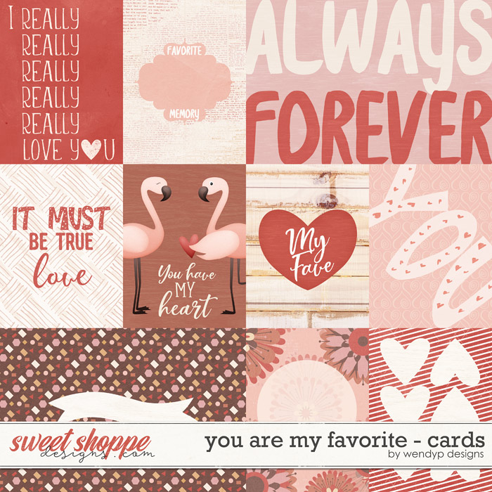 You are my favorite - cards by WendyP Designs