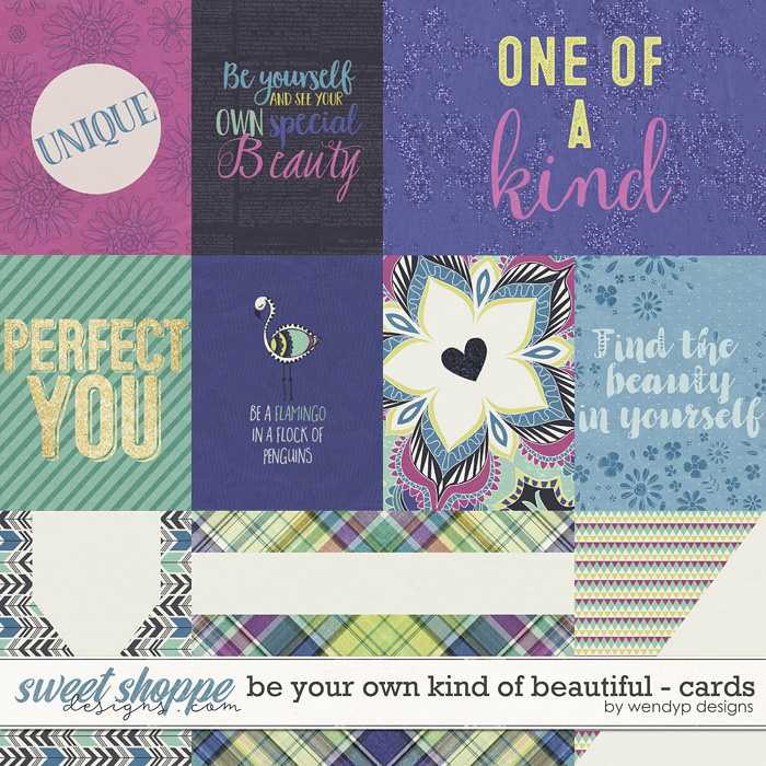 Be your own kind of beautiful - Cards by WendyP Designs