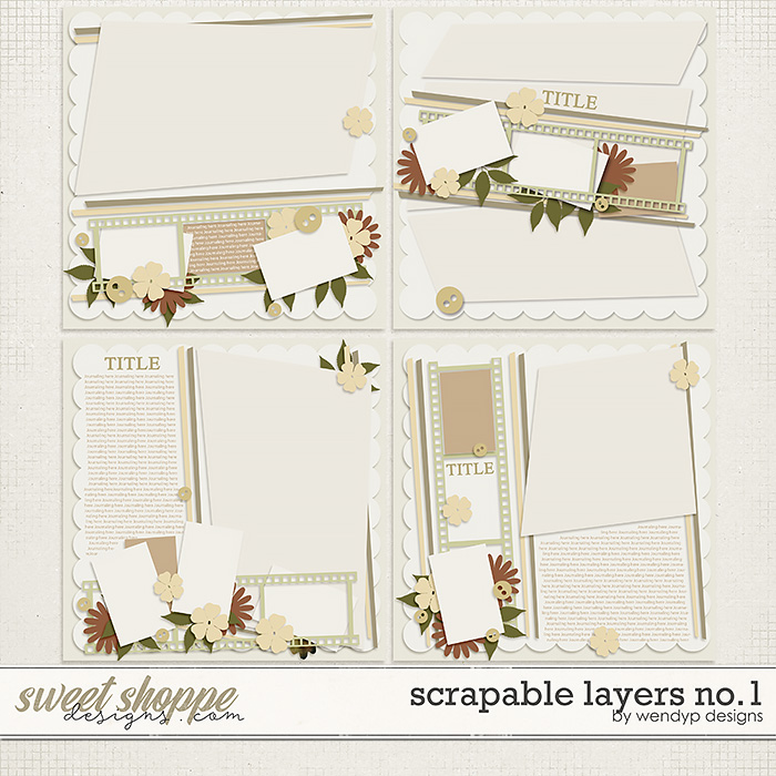 Scrapable Layers No.1 by WendyP Designs