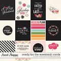 Ready for the Weekend Cards  by Kristin Cronin-Barrow & Tickled Pink Studio