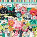 Believe To Achieve by Meghan Mullens & Digital Scrapbook Ingredients