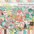 For The Record: Spring by Becca Bonneville & Digital Scrapbook Ingredients