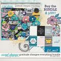 Gratitude Changes Everything Bundle by Sugary Fancy