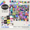 When I Was a Kid {Bundle} by Blagovesta gosheva