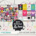 Love Out Loud Bundle by Amanda Yi, Melissa Bennett & WendyP Designs