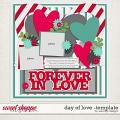 Day of love -template by WendyP Designs