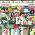 Be Brave by Shawna Clingerman & Digital Scrapbook Ingredients
