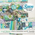 What a beautiful world - Bundle by WendyP Designs