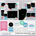 Cindy's Layered Templates - Double the Memories: April by Cindy Schneider