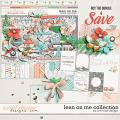 Lean on Me Collection by River Rose Designs
