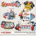 Hometown Heroes : Word Art by Meagan's Creations