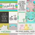 This Week: Sunday - Cards by Amanda Yi & Meagan's Creations