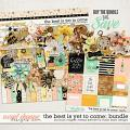 The Best is Yet to Come-Bundle by Brook Magee, Melissa Bennett & Studio Basic Designs