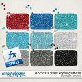 Doctor's Visit: Eyes Glitters by Meagan's Creations