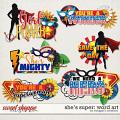 She's Super: Word Art by Meagan's Creations