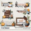 Fall Homestead: Word Art by Meagan's Creations