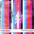 Live Loud: Papsers by River Rose Designs