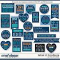 Cindy's Layered Templates - Label It: Brothers by Cindy Schneider