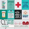 Doctor's Orders - cards by Clever Monkey Graphics & WendyP Designs