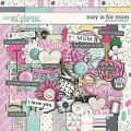 May is for Mom: Kit by Laura Wilkerson