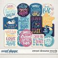 Sweet Dreams Words by LJS Designs