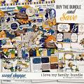 I Love My Family: Bundle by Meagan's Creations