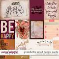 Grateful For Small Things Cards by Simple Pleasure Designs and Studio Basic