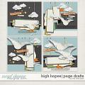 HIGH HOPES | PAGE DRAFTS by The Nifty Pixel