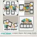 A SUPER DUPER DAY   PAGE DRAFTS by The Nifty Pixel