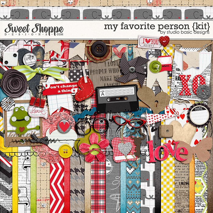 My Favorite Person {kit} by Studio Basic