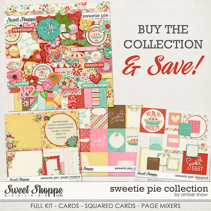 Sweetie Pie Collection by Amber Shaw