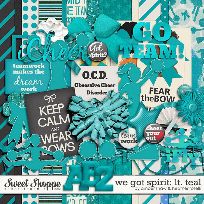 We Got Spirit: Light Teal by Amber Shaw & Heather Roselli