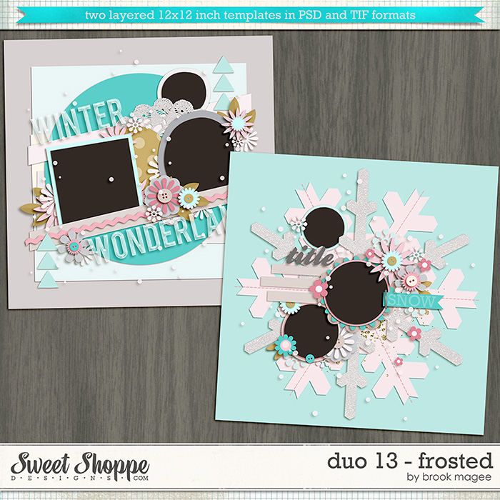 Brook's Templates - Duo 13 - Frosted by Brook Magee