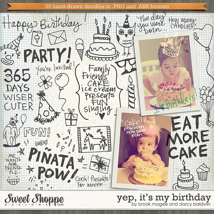 Yep, It's My Birthday by Brook Magee & Darcy Baldwin