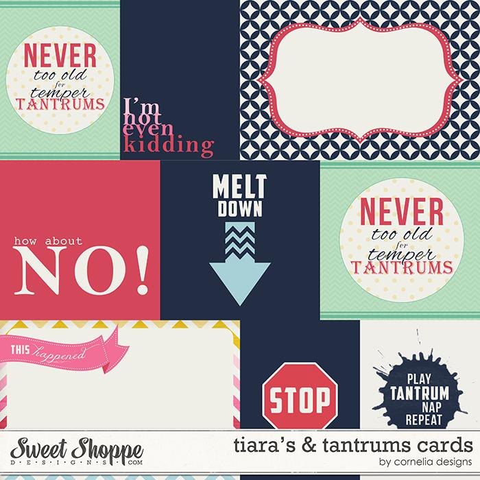 Tiaras & Tantrums Cards by Digilicious Design & Cornelia Designs