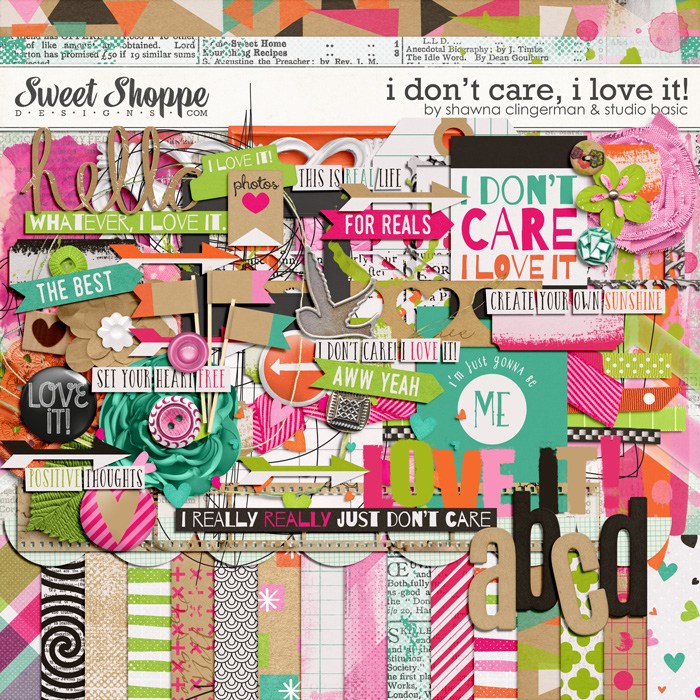 I Don't Care, I Love It! by Shawna Clingerman and Studio Basic