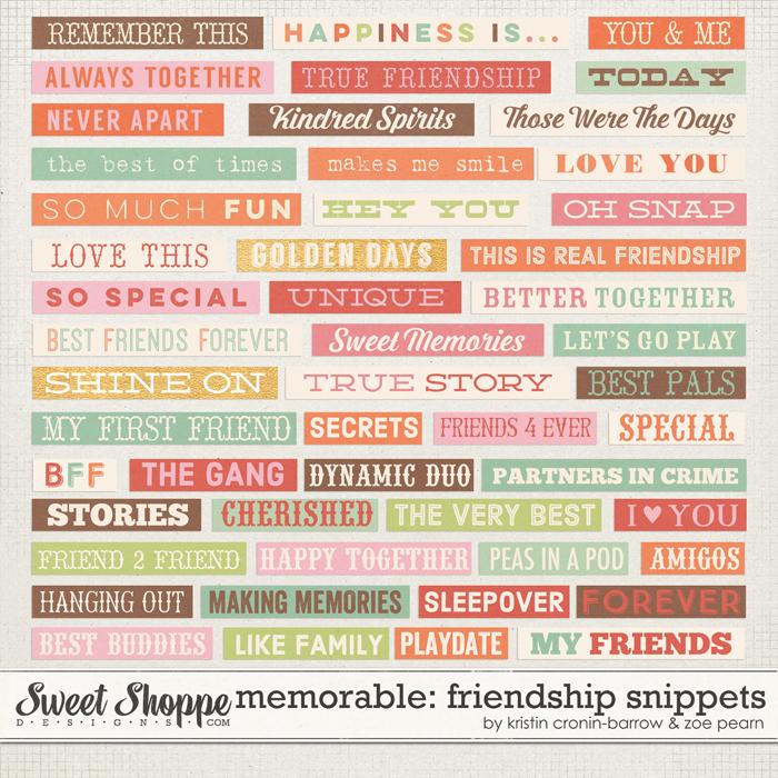 Memorable: Friendship Snippets by Kristin Cronin-Barrow & Zoe Pearn