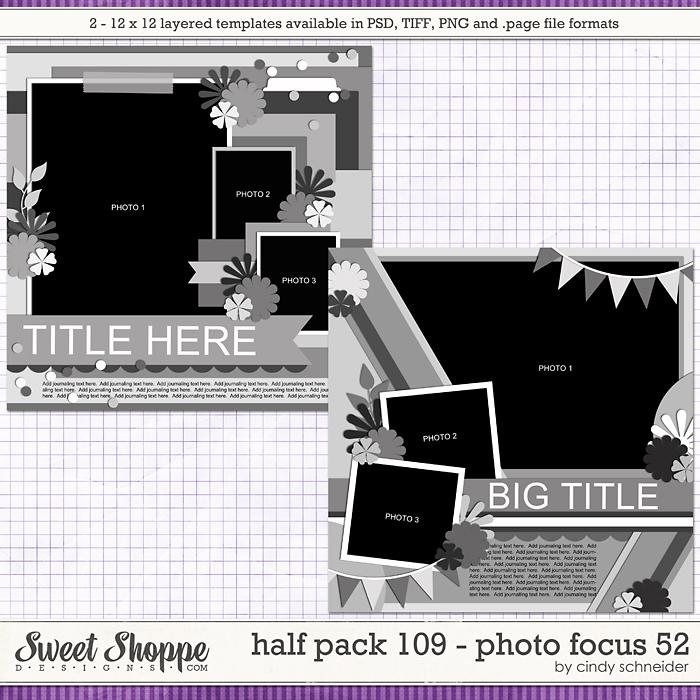 Cindy's Layered Templates - Half Pack 109: Photo Focus 52 by Cindy Schneider