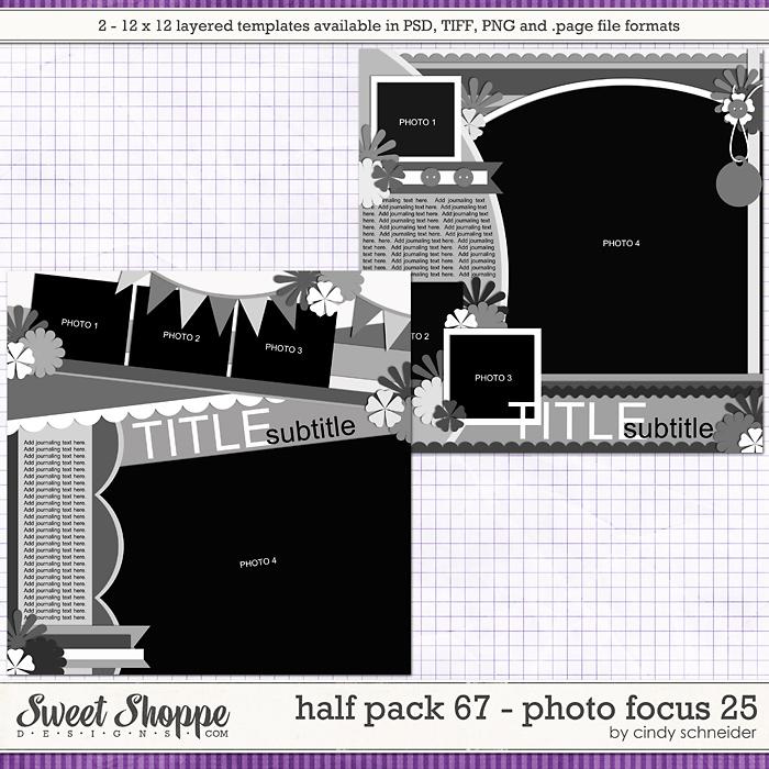 Cindy's Layered Templates - Half Pack 67: Photo Focus 25 by Cindy Schneider