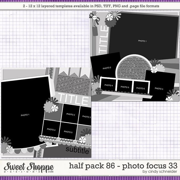 Cindy's Layered Templates - Half Pack 86: Photo Focus 33 by Cindy Schneider