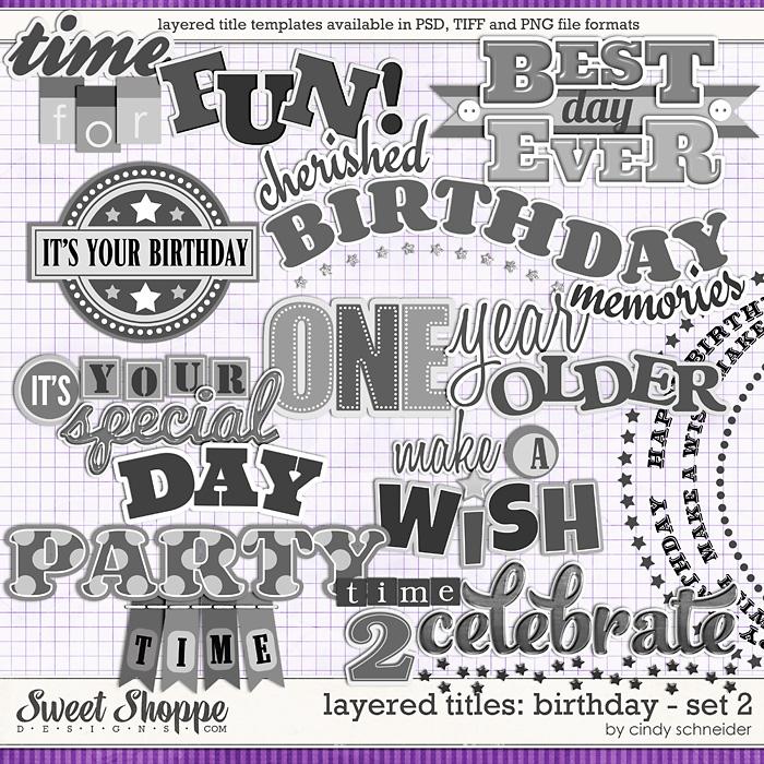 Cindy's Layered Titles: Birthday Set 2 by Cindy Schneider