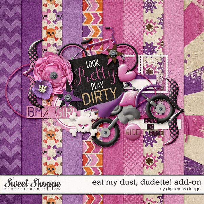 Eat My Dust, Dudette Add-On by Digilicious Design