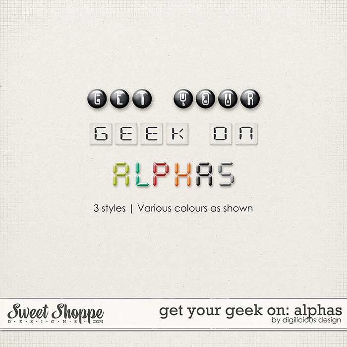 Get Your Geek On Alphas by Digilicious Design