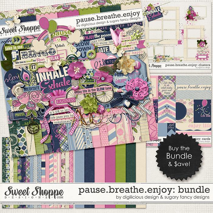 Pause.Breathe.Enjoy Bundle by Digilicious & Sugary Fancy