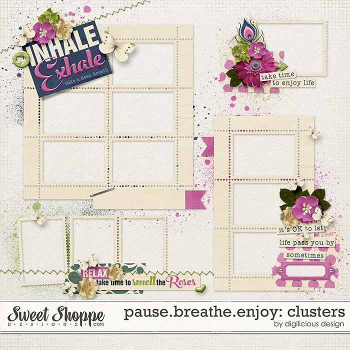 Pause.Breathe.Enjoy Frame Clusters by Digilicious Design