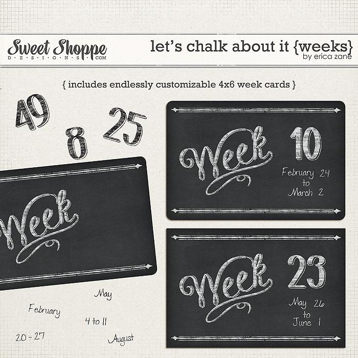 Let's Chalk About It {Weeks} by Erica Zane